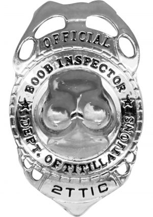 Offical Boob Inspector Badge