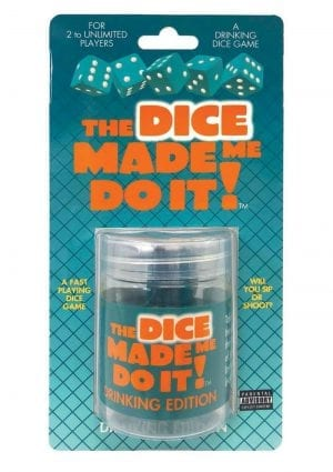 The Dice Made Me Do It Drinking